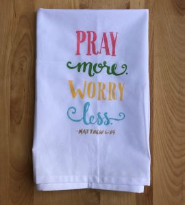 Pray more stenciled tea towel