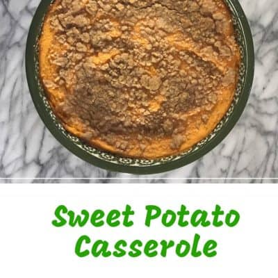 Sweet Potato Casserole-An easy make-ahead side for Thanksgiving